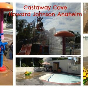 Top 3 reasons to stay at Howard Johnson Anaheim {Travel Tuesday}