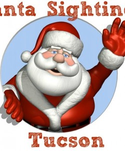 Tucson Santa Claus Sightings and Holiday Events 2014