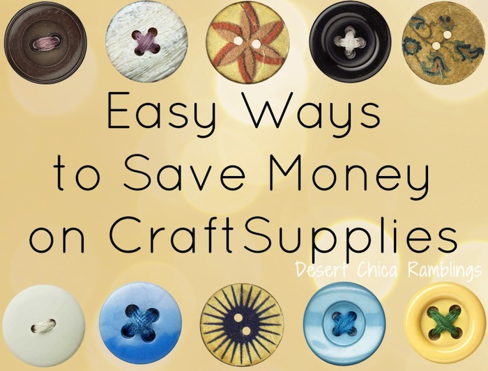 Easy Ways to Save Money on Craft Supplies
