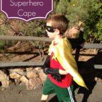 No Sew Superhero Cape Tutorial