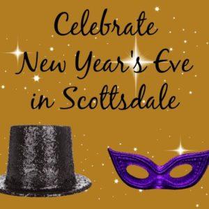 Celebrate New Year's Eve in Scottsdale #ScottsdaleAZ