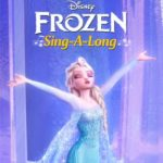 Disney's FROZEN Sing-Along and Let It Go: International Version