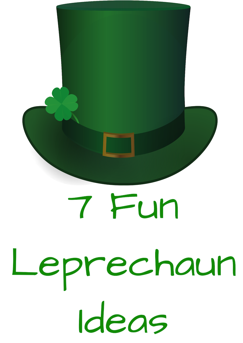 7 Fun Leprechaun Ideas