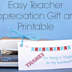 Easy Teacher Appreciation Gift and Printable.jpg