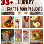 Over 35 Thanksgiving Turkey Craft and Food Ideas