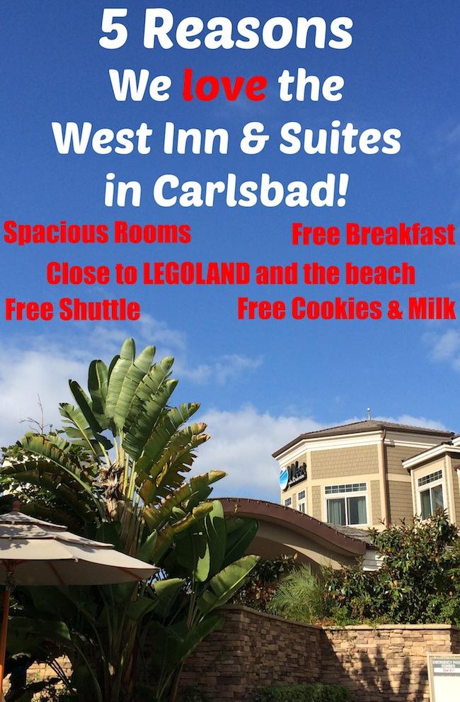 5 Reasons we love west inn and suites in Carlsbad