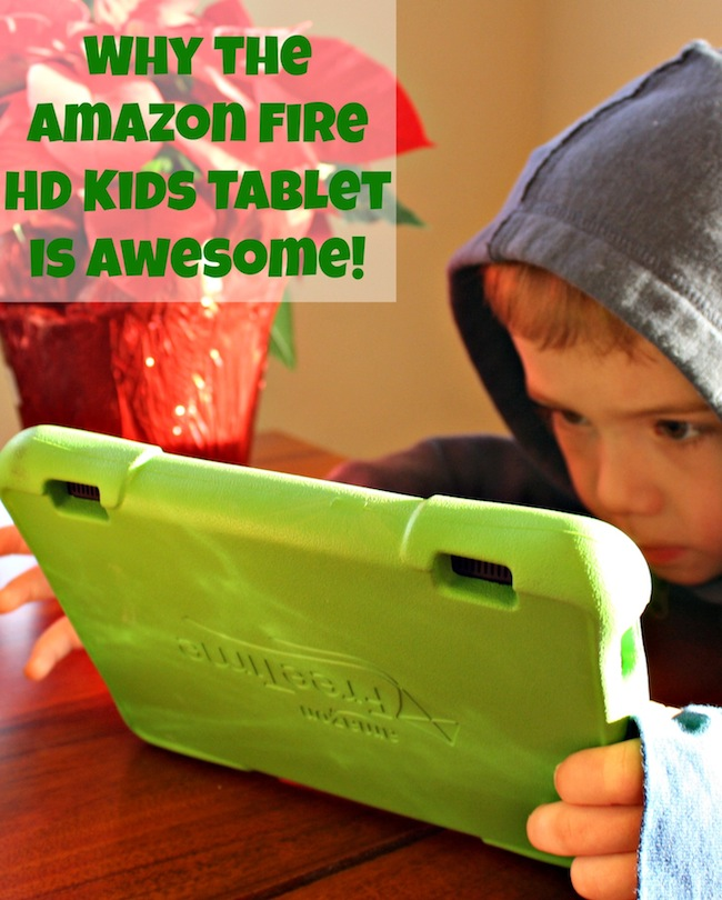Why the amazon fire hd kids tablet is awesome