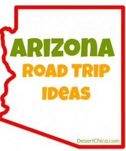 Arizona Road Trip Ideas