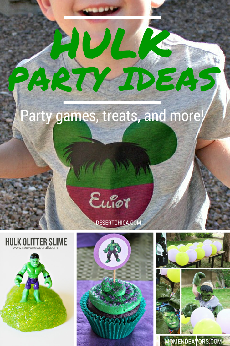 7 EASY Hulk Party Ideas: Party games, treats, and more!