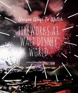 Unique Ways to Watch Fireworks at Walt Disney World