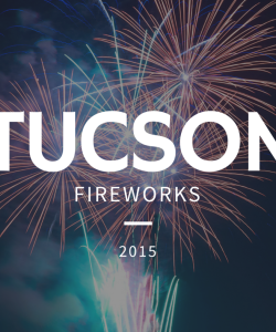 4th of July Tucson Fireworks 2015