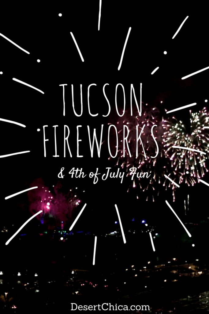 4th of July Tucson Fireworks