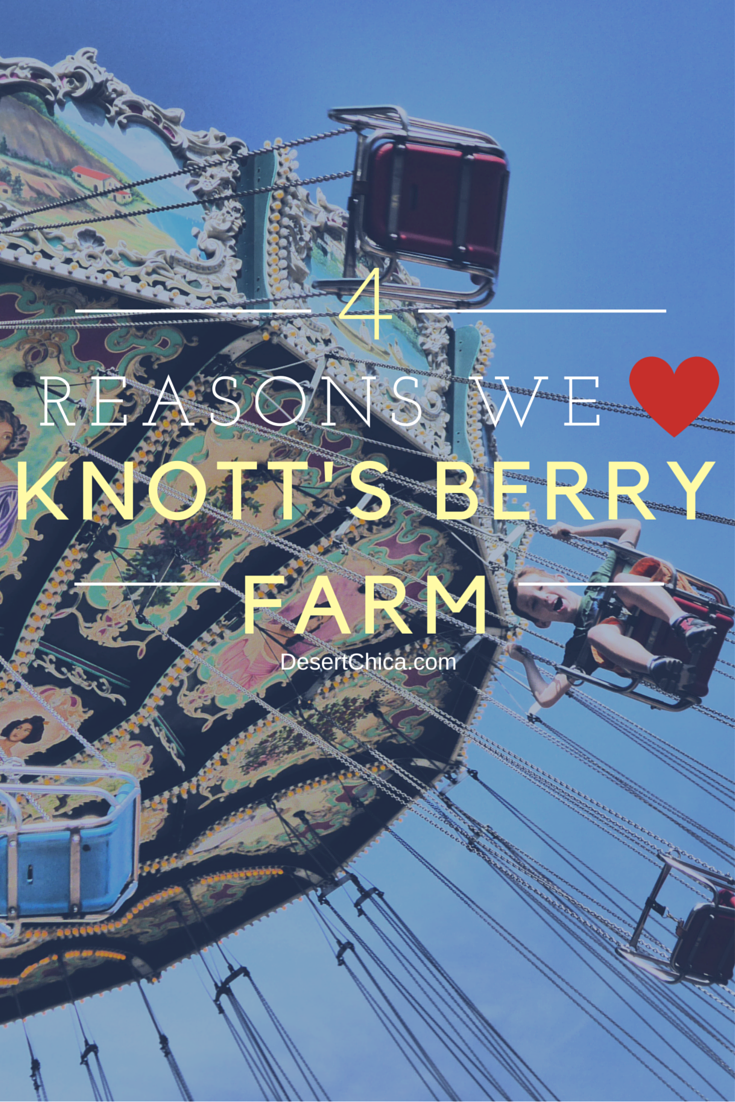 4 Reasons We Love our Knott's Berry Farm Visit