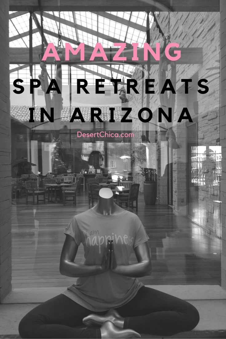 Amazing Spa Retreats in Arizona #TMOM