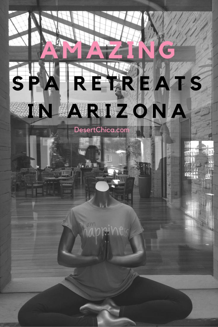 Amazing Spa Retreats in Arizona #TMOM