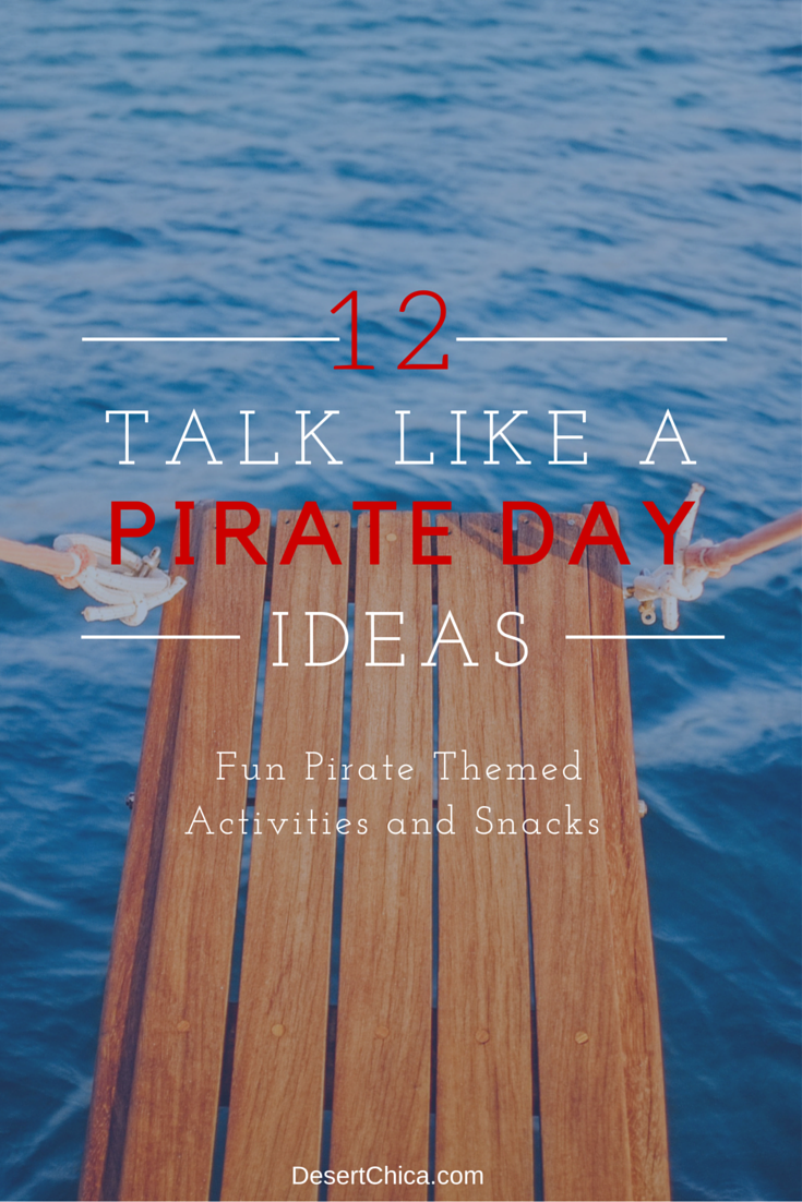 Talk Like A Pirate Day Ideas