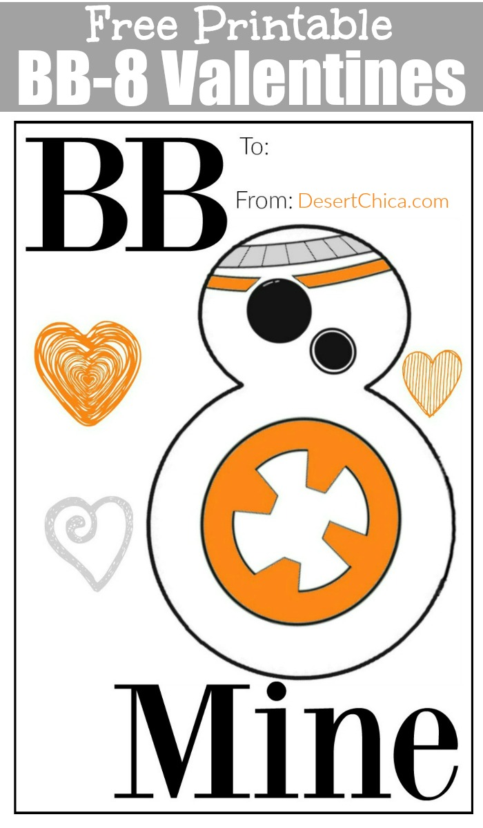 graphic about Bb 8 Printable referred to as Totally free Star Wars BB-8 Valentines Desert Chica