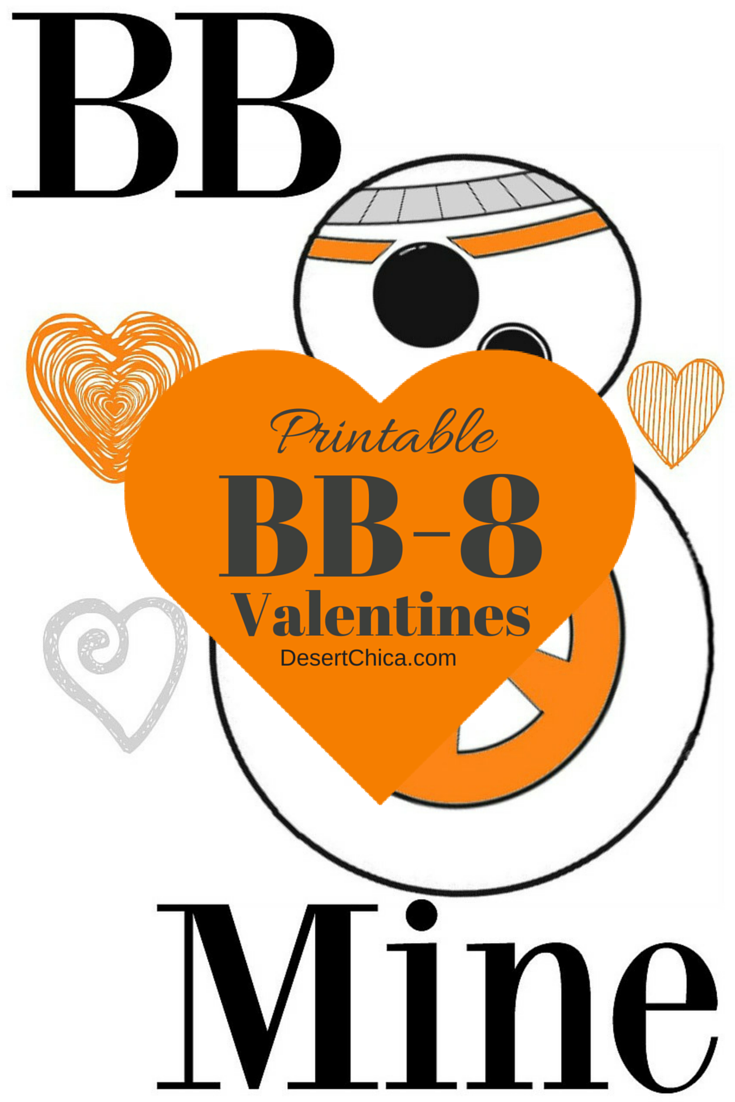image regarding Bb 8 Printable referred to as No cost Star Wars BB-8 Valentines Desert Chica