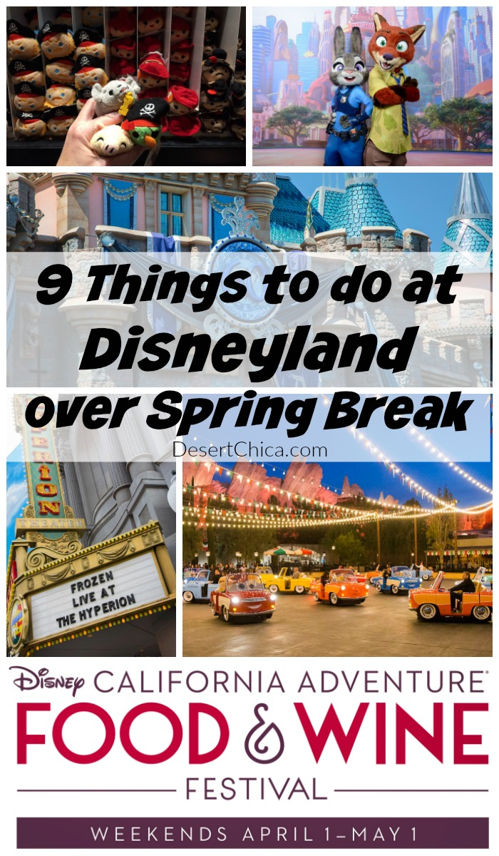 9 Things To Do at Disneyland during Spring Break