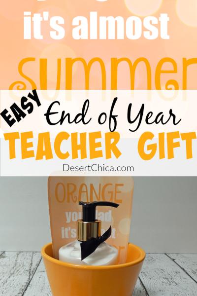 Easy End Of Year Teacher Gift