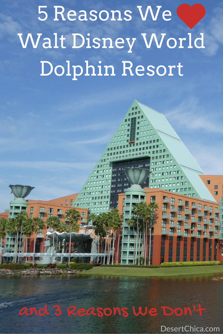 5 Reasons We Love The Walt Disney World Dolphin Resort