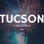 4th of July Tucson Fireworks 2016