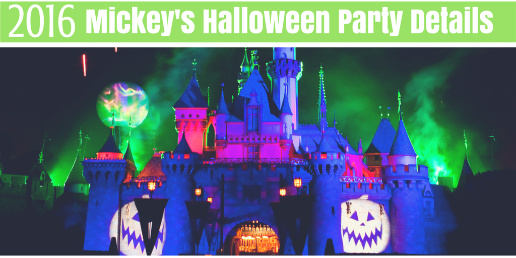2016 Mickey's Halloween Party Details