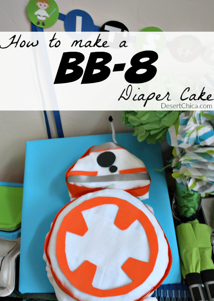 How to make a Star Wars BB-8 Diaper Cake