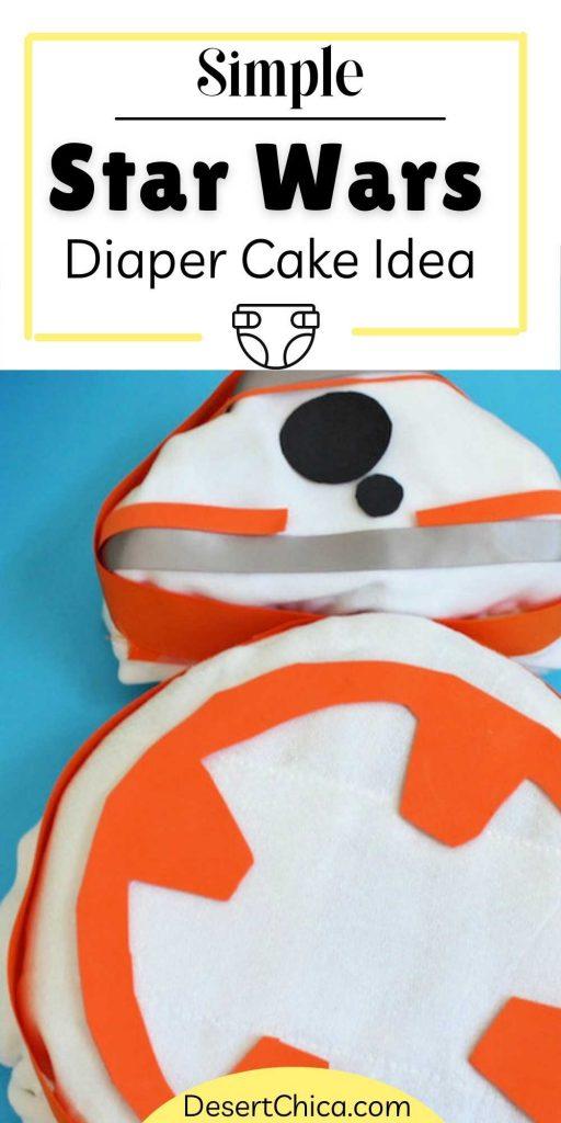 Close up picture of a BB-8 Diaper Cake design