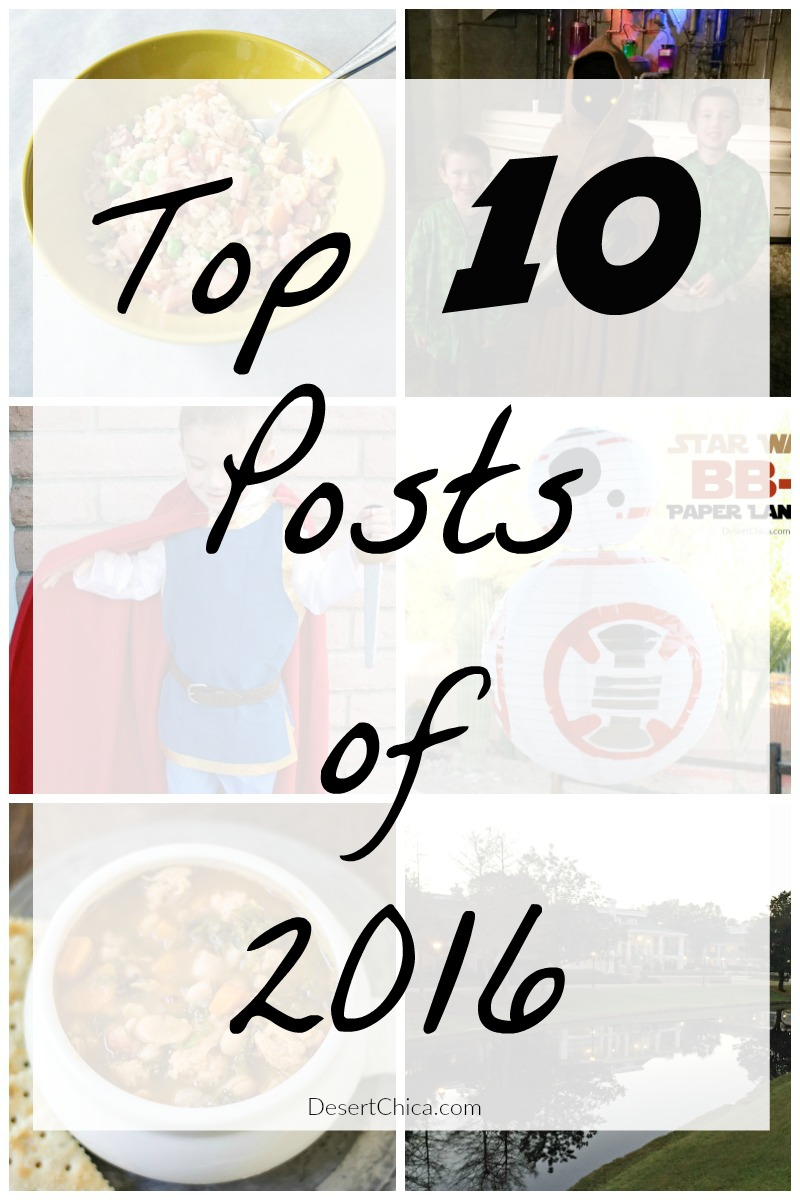 I'm not surprised that Star Wars, Disney, and costumes dominate my top 10 of 2016. Did your favorite post on Desert Chica make the list?