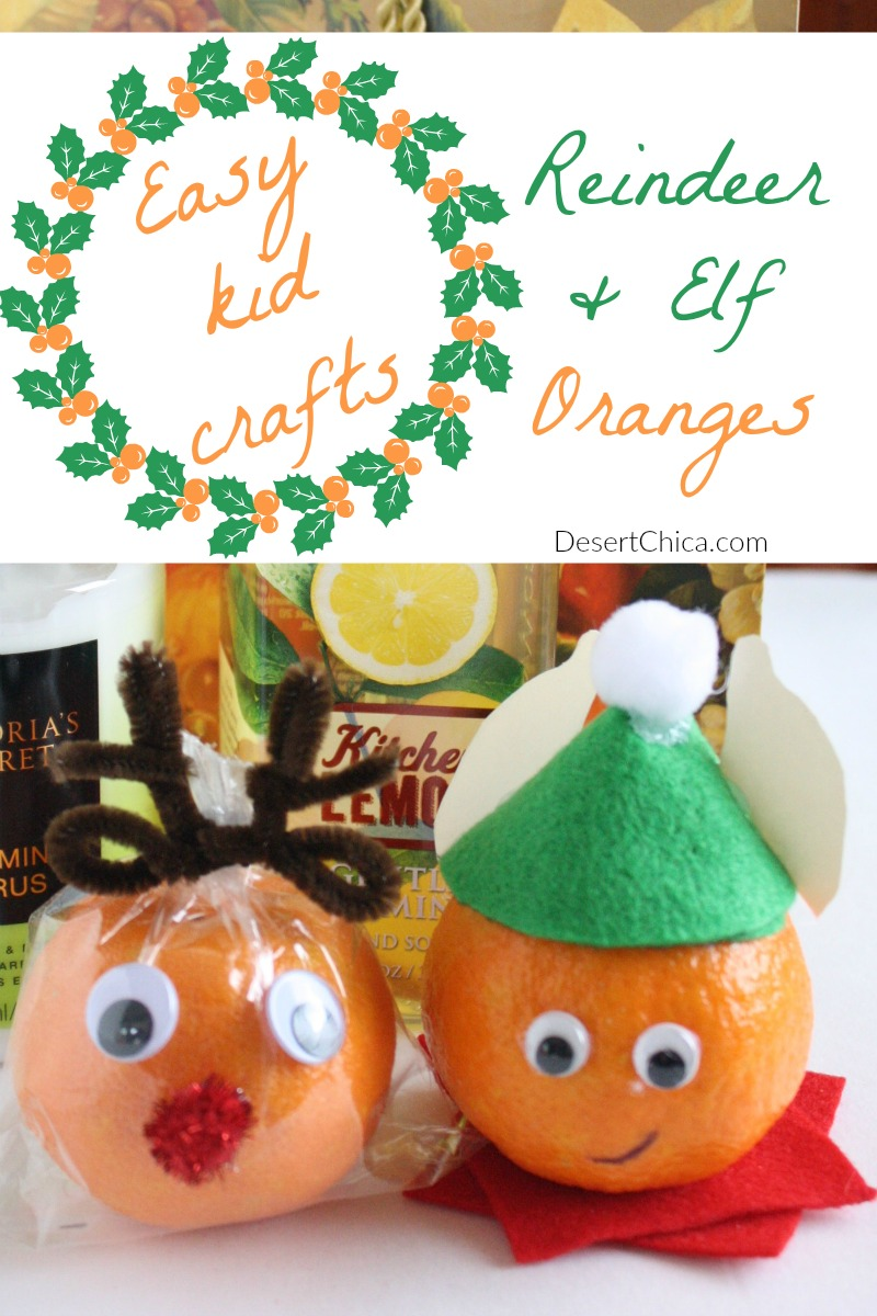 This cute holiday activity is making an elf and reindeer using craft supplies and an orange. Perfect for Christmas Break fun or to add in a fun holiday gift.