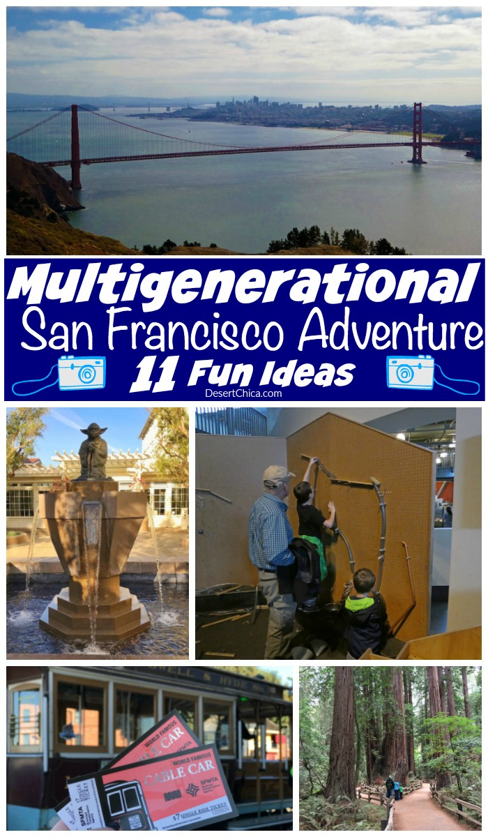 11 cool multigenerational san francisco trip ideas for Vacation ideas in california