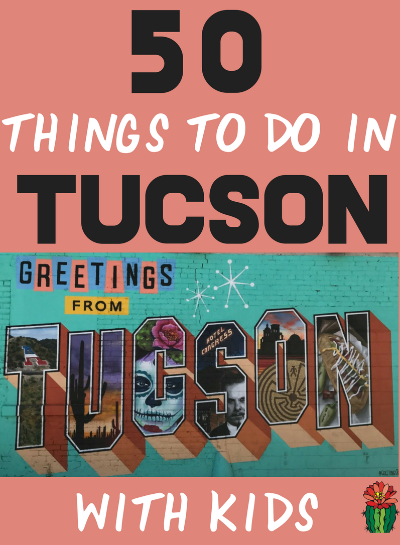 Looking for fun things to do in Tucson with kids? Check out this list of 50 things to do in Tucson AZ from popular Tucson attractions to local favorites you are sure to find something to do in Tucson with your kids.