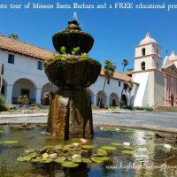 Mission Santa Barbara Free Activity Sheet and tour